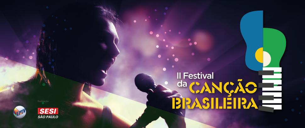 SESI-SP busca os novos compositores brasileiros. Inscreva-se no Festival da Canção!