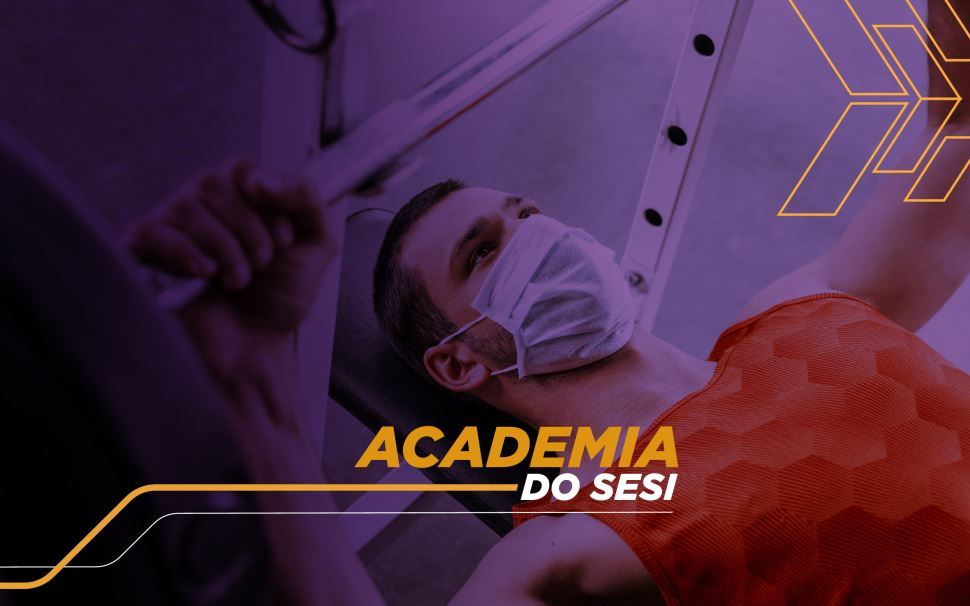 Reabertura da Academia do SESI-SP tem como prioridade a segurança e a saúde de todos