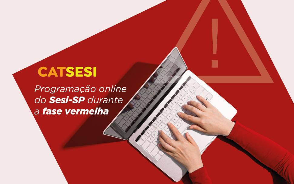 Programação online do Sesi-SP durante a fase vermelha