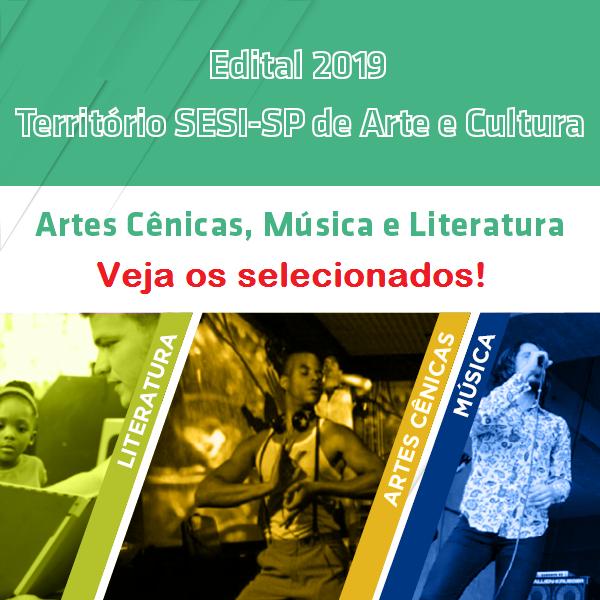 Veja a lista de selecionados do Edital 2019 Território SESI-SP de Arte e Cultura