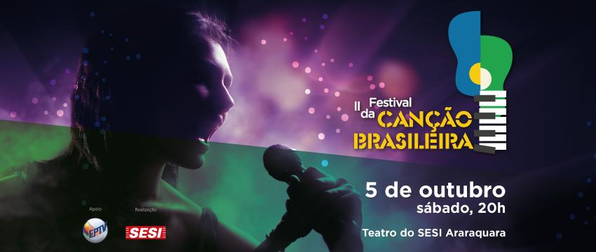 SESI Araraquara recebe segunda edição do Festival da Canção Brasileira
