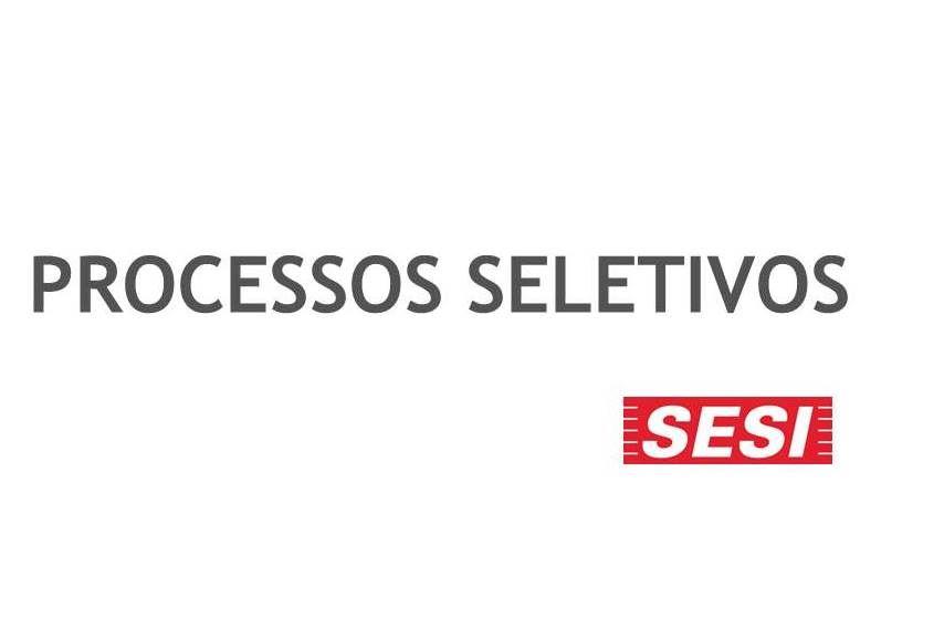 Sesi-SP abre processos seletivos para Oficial de Serviços de Manutenção e Conservação