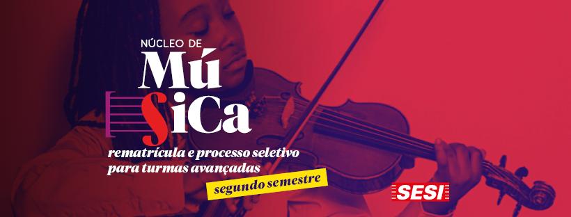 Núcleo de Música realiza rematrícula online e processo seletivo para turmas avançadas