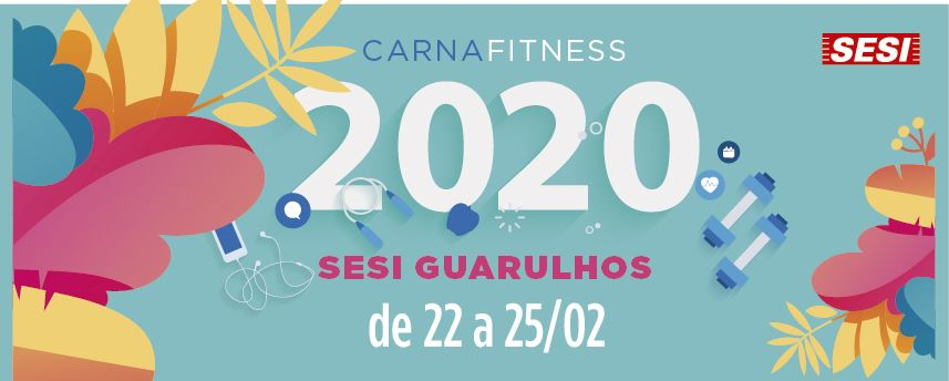 Vem aí o CarnaFitness do SESI Guarulhos