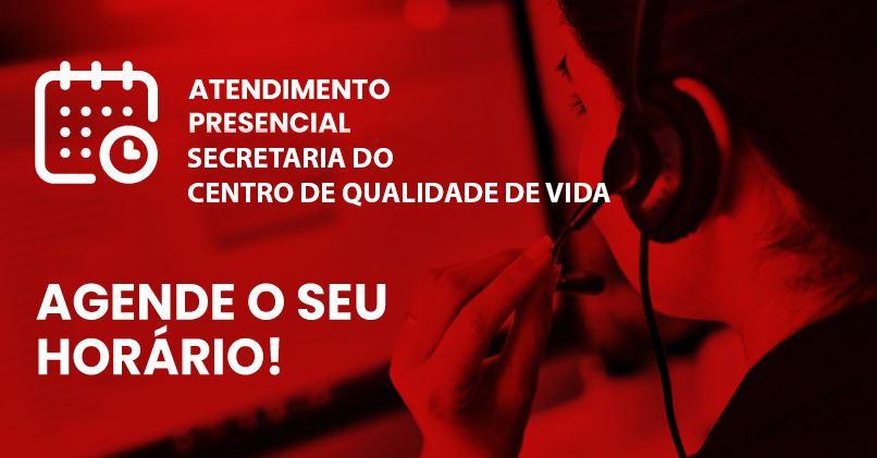 AGENDAMENTO SECRETARIA ÚNICA - Centro de Qualidade de Vida