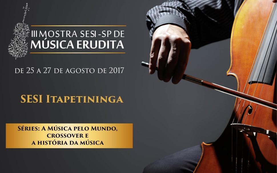 Sesi Itapetininga tem final de semana dedicado à música erudita