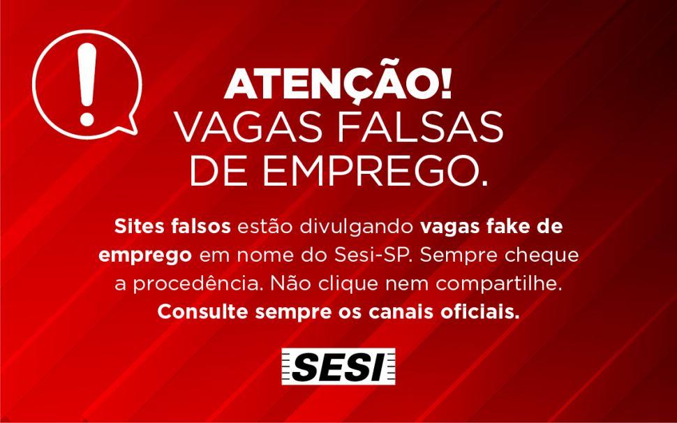 Atenção: sites falsos estão divulgando vagas de emprego no Sesi e no Senai