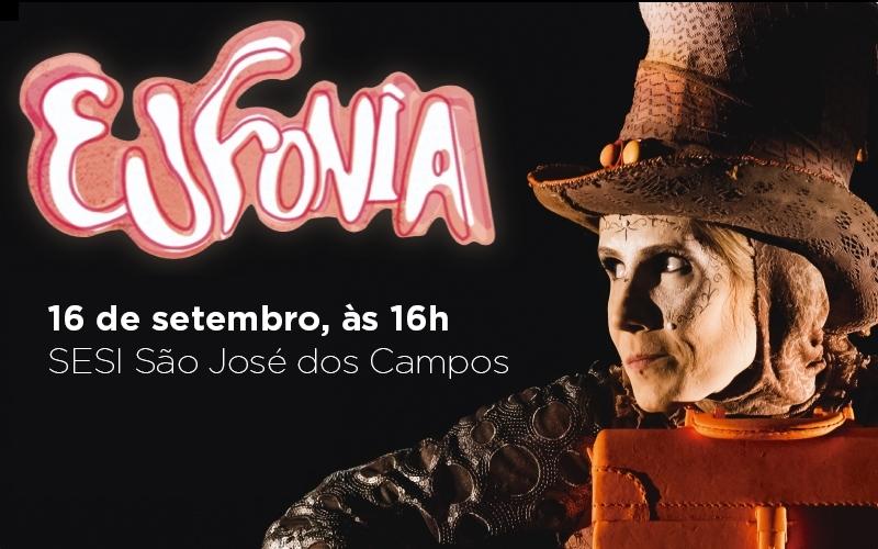 Eufonia, espetáculo inédito realizado pelo SESI, chega em São José dos Campos