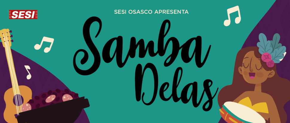 SESI OSASCO REALIZA DOMINGO DE SAMBA E FEIJOADA PARA FAMÍLIA. ENTRADA GRATUITA!