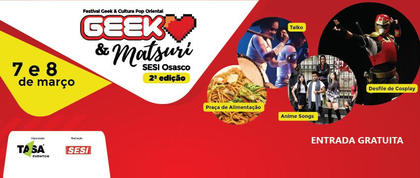 Geek & Matsuri SESI Osasco 2ª edição