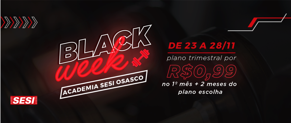 Black Week Academia SESI Osasco