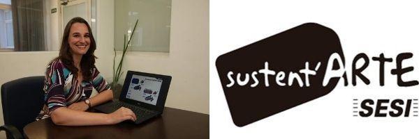 Sustent'Arte oferece capacitação profissional e desenvolvimento sustentável