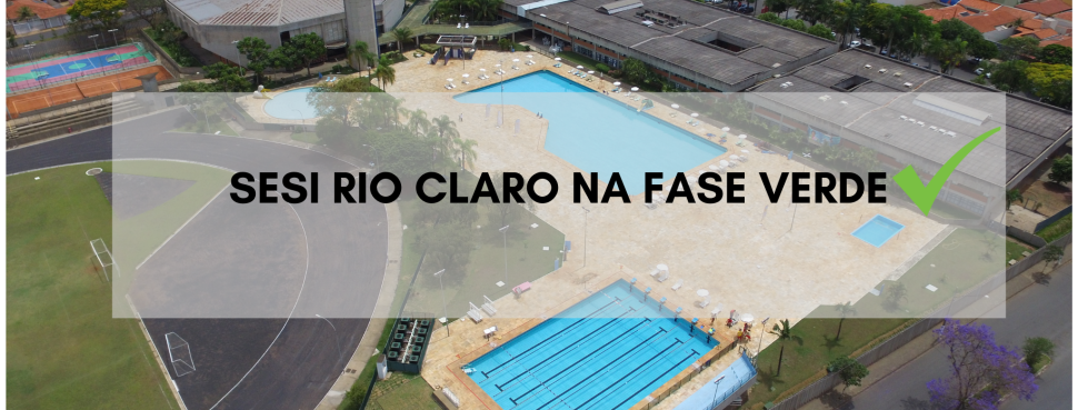 SESI RIO CLARO NA FASE VERDE DO PLANO SÃO PAULO