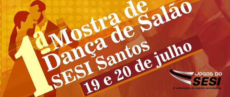 1ª Mostra de Dança de Salão e abertura dos Jogos do SESI