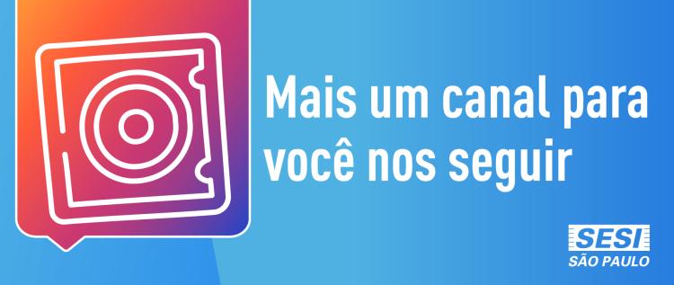 SESI São Bernardo agora também no Instagram