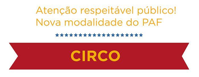 PAF Circo: inscrições abertas a partir de 18/2