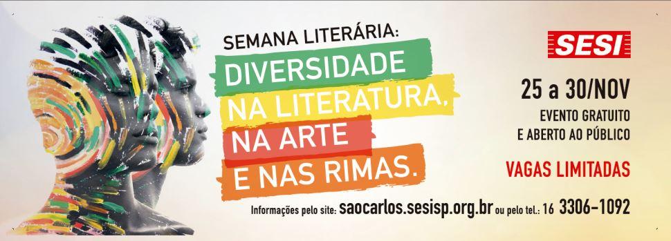 """Semana Literária """"Diversidade na Literatura, na Arte e nas Rimas"""""""