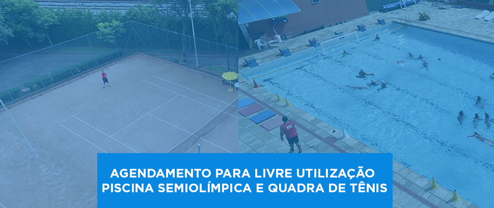 Agendamento online para livre utilização: piscina semiolímpica (novas regras) e quadra de tênis