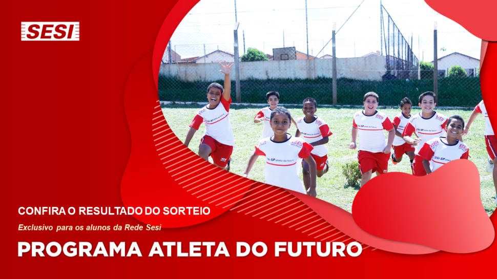 Programa Atleta do Futuro: Confira o resultado dos sorteios para as vagas no Sesi Santo André