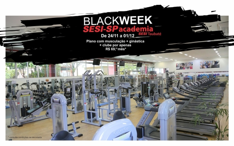 Venha para a Black Week do SESI Taubaté