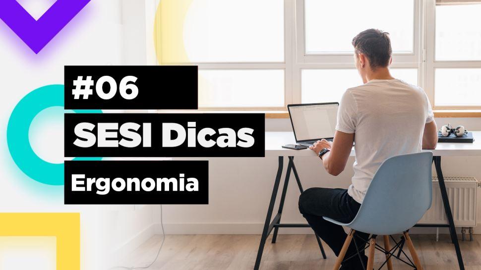 SESI Dicas #06