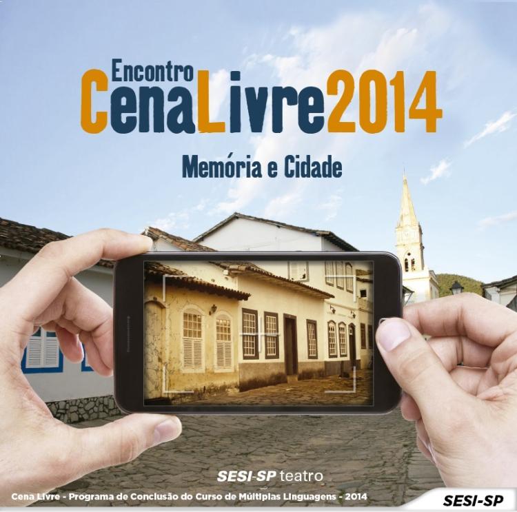 Cena Livre - 2014 Programa de Conclusão do Curso de Multiplas Linguagens