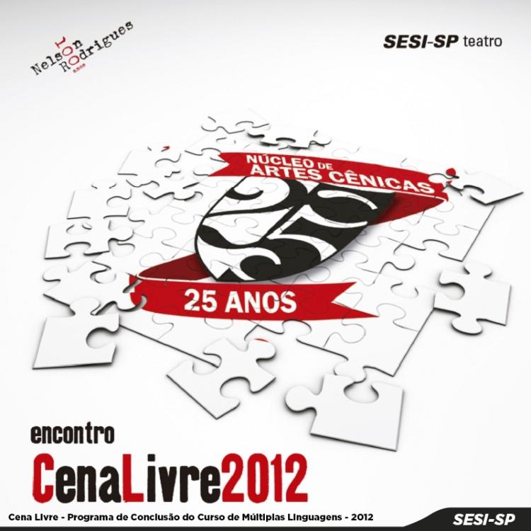 Cena Livre - 2012 Programa de Conclusão do Curso de Multiplas Linguagens