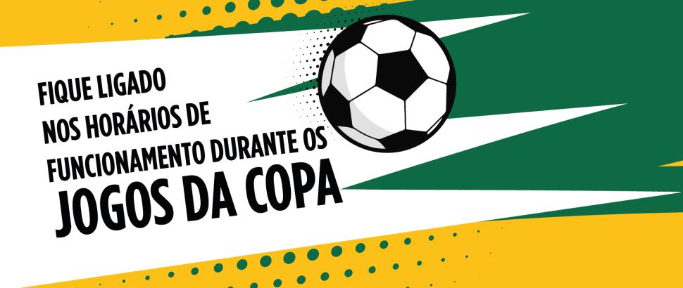 Horário de Funcionamento na Copa do Mundo - 2ª Fase