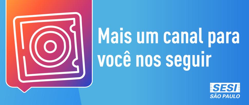 SESI Sertãozinho agora também no Instagram