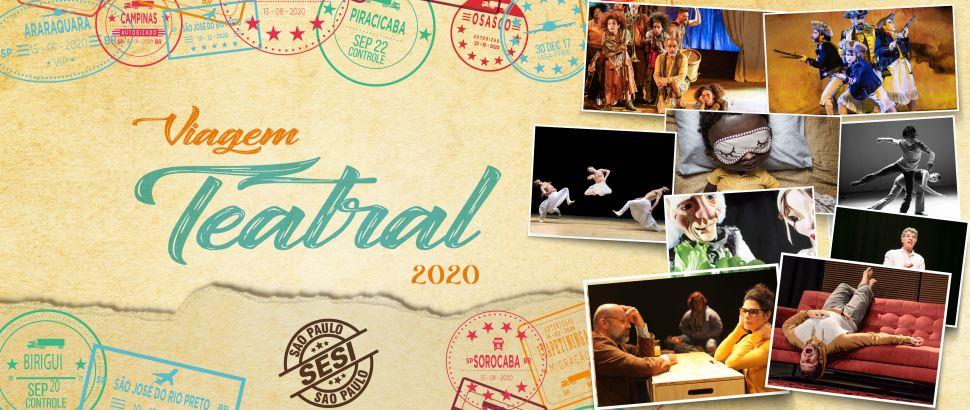 Produções inéditas SESI-SP e grandes espetáculos estão no Viagem Teatral 2020
