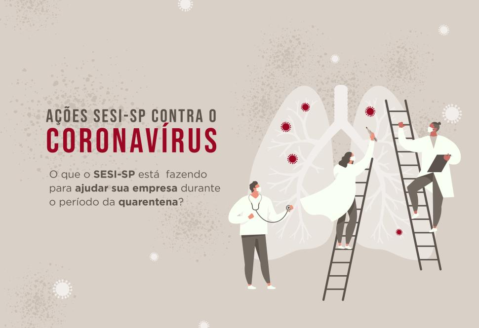 Ações do Sesi-SP contra o Coronavírus