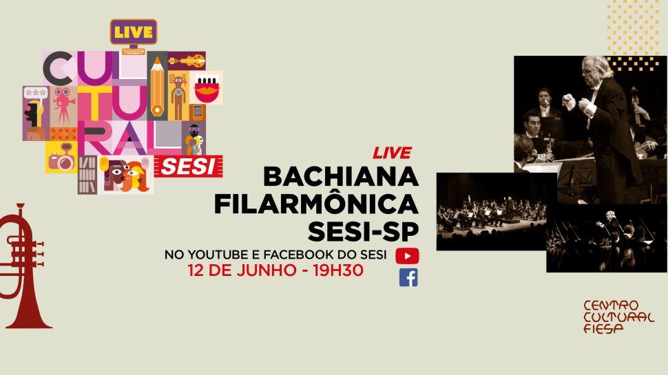 Live inédita da Bachiana Filarmônica Sesi-SP será transmitida pelo canal do Youtube e Facebook do Sesi, no dia 12 de junho