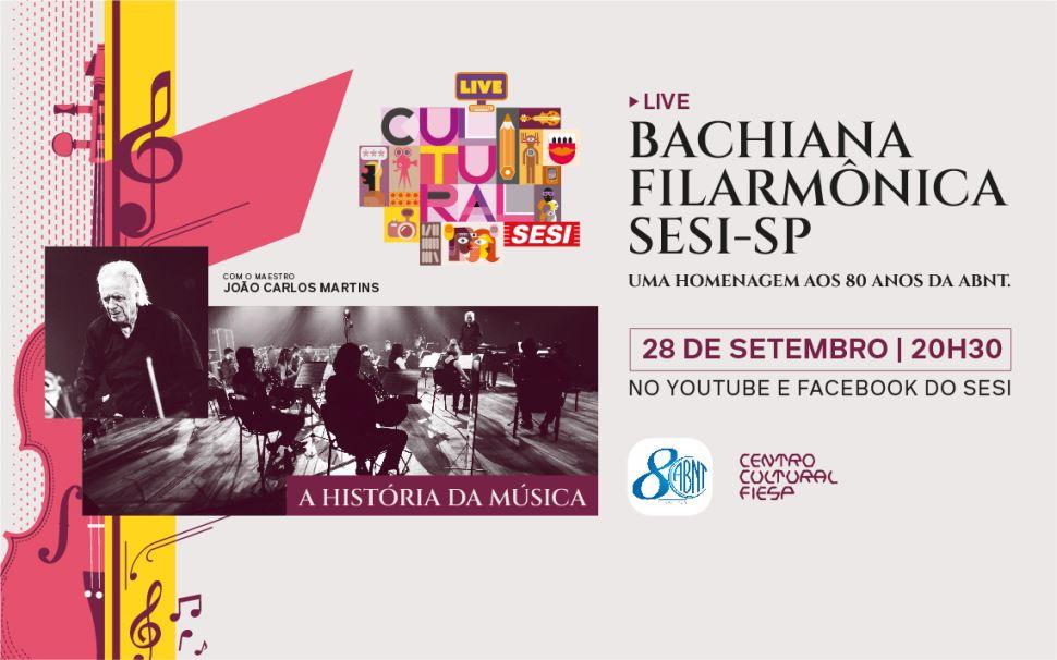 Live da Filarmônica Bachiana Sesi-SP, no dia 28/9, às 20h30
