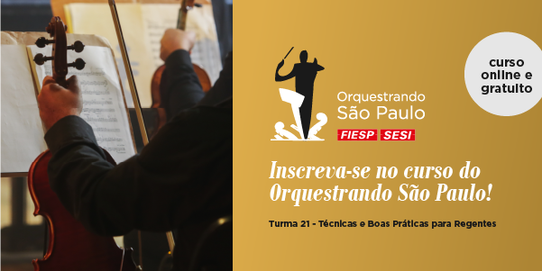 Orquestrando São Paulo está com inscrições abertas para o curso de regentes