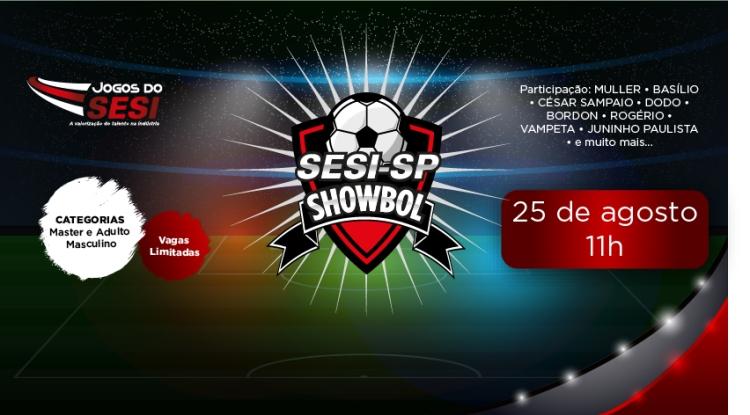 25 de agosto - Showbol SESI-SP