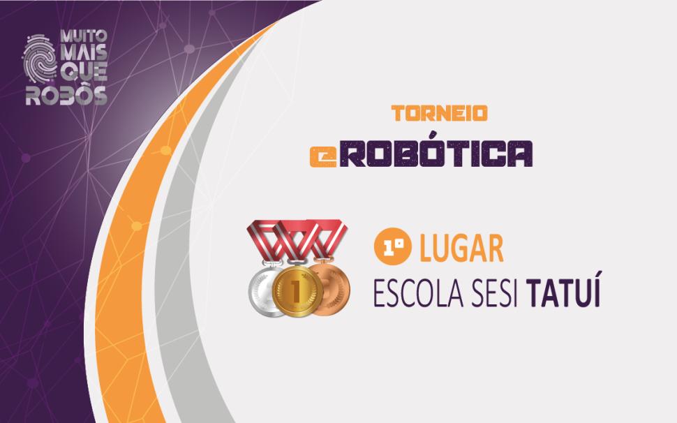 Escola SESI de Tatuí vence competição virtual de robótica