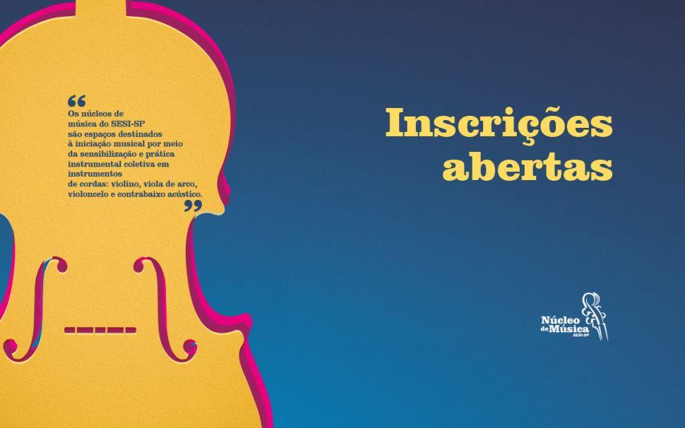 Inscrições para cursos gratuitos de Iniciação Musical e Aprimoramento de Instrumentos de Cordas