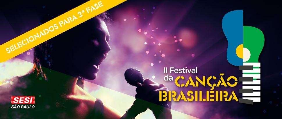 Divulgação dos selecionados para a 2ª fase do Festival da Canção Brasileira