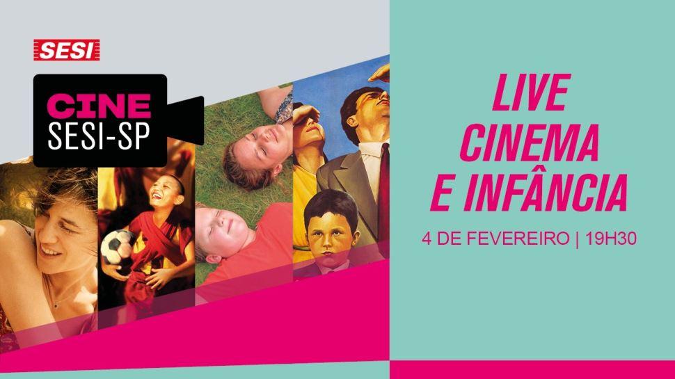 Live do Centro Cultural Fiesp discute a Infância no Cinema a partir de filmes de diversos países