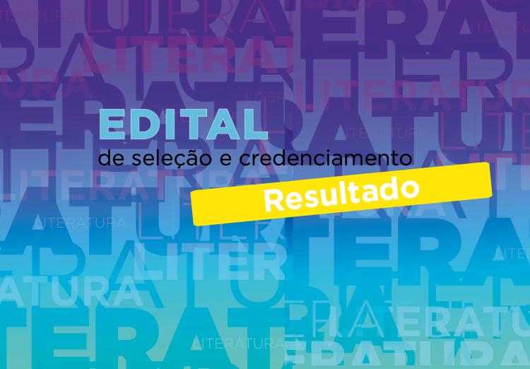 Confira a segunda lista de habilitados no Edital de credenciamento de projetos literários 2021