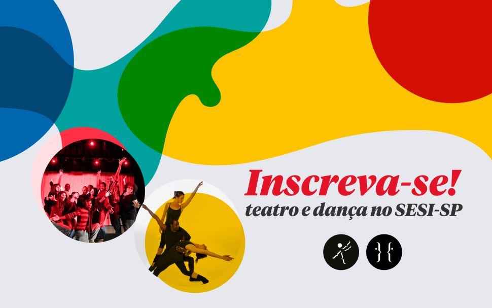 Sesi-SP abre inscrições para cursos de dança e teatro em agosto