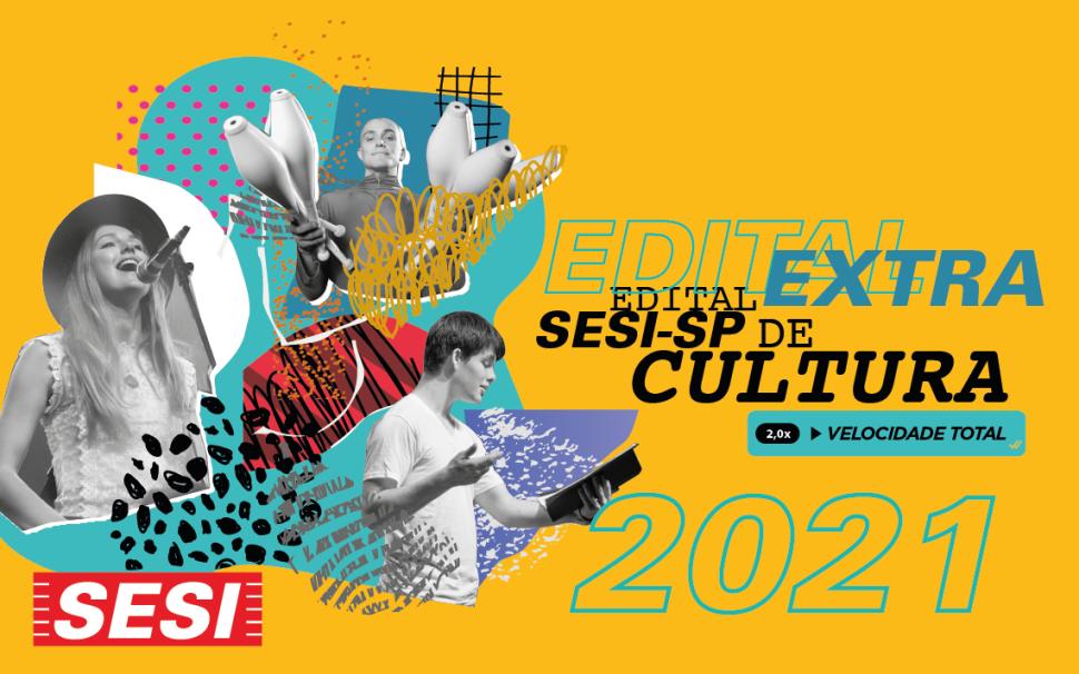 Inscrições abertas para o edital extra de cultura do SESI-SP que contemplará projetos das áreas de música, dança, teatro e circo