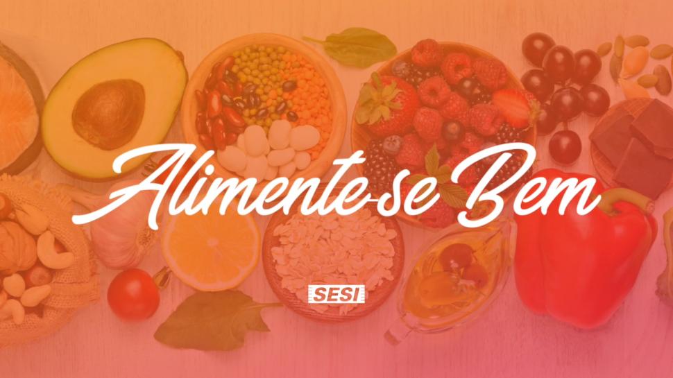 SESI-SP lança portal Alimente-se Bem