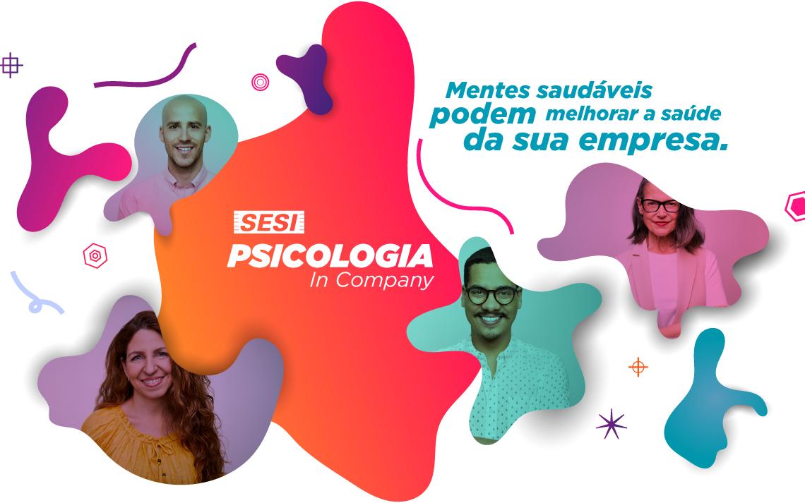 Conheça o SESI Psicologia In Company, o pacote de serviços psicológicos do SESI-SP