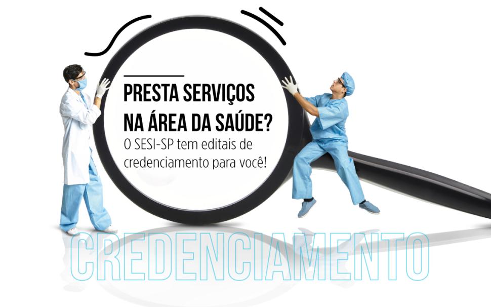 SESI-SP seleciona empresas e prestadores de serviço na área da saúde em editais de credenciamento