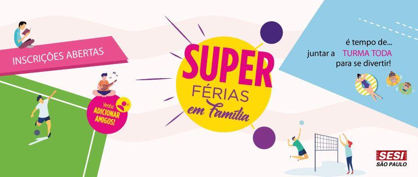 SESI BARRETOS ABRE INSCRIÇÃO PARA O SUPER FÉRIAS 2019