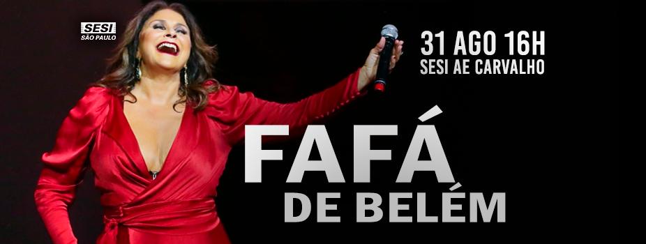 Fafá de Belém se apresenta no SESI AE Carvalho