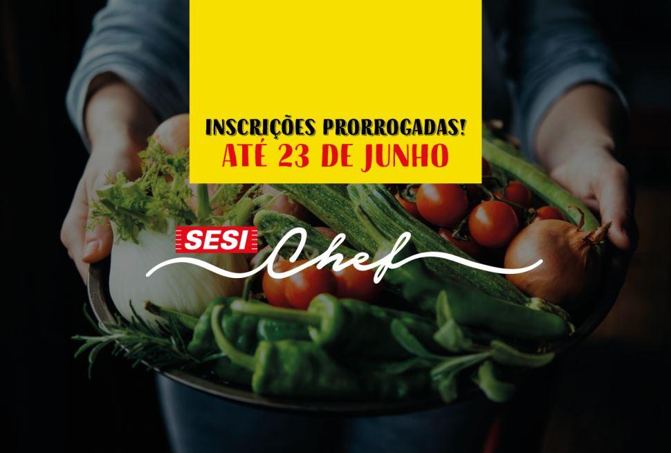 3ª edição do SESI Chef: inscreva-se!