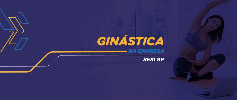 Ginástica laboral online é a nova proposta do SESI-SP às empresas