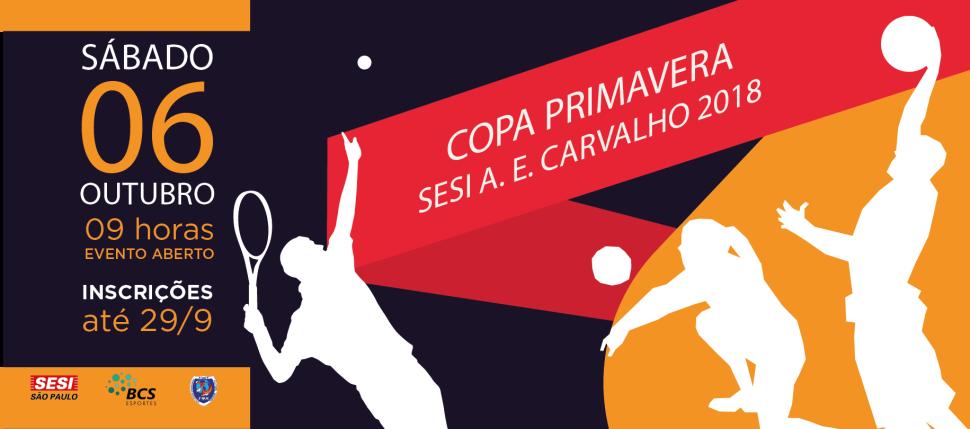 Vem aí a Copa Primavera- SESI A.E Carvalho 2018